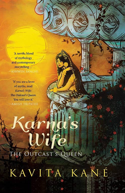 Kavita Kané, Karna's Wife: The Outcast's Queen. Published 2013 by Rupa Publications. ISBN-10: 978- 8129120852 ISBN-13: 978- 8129120854.